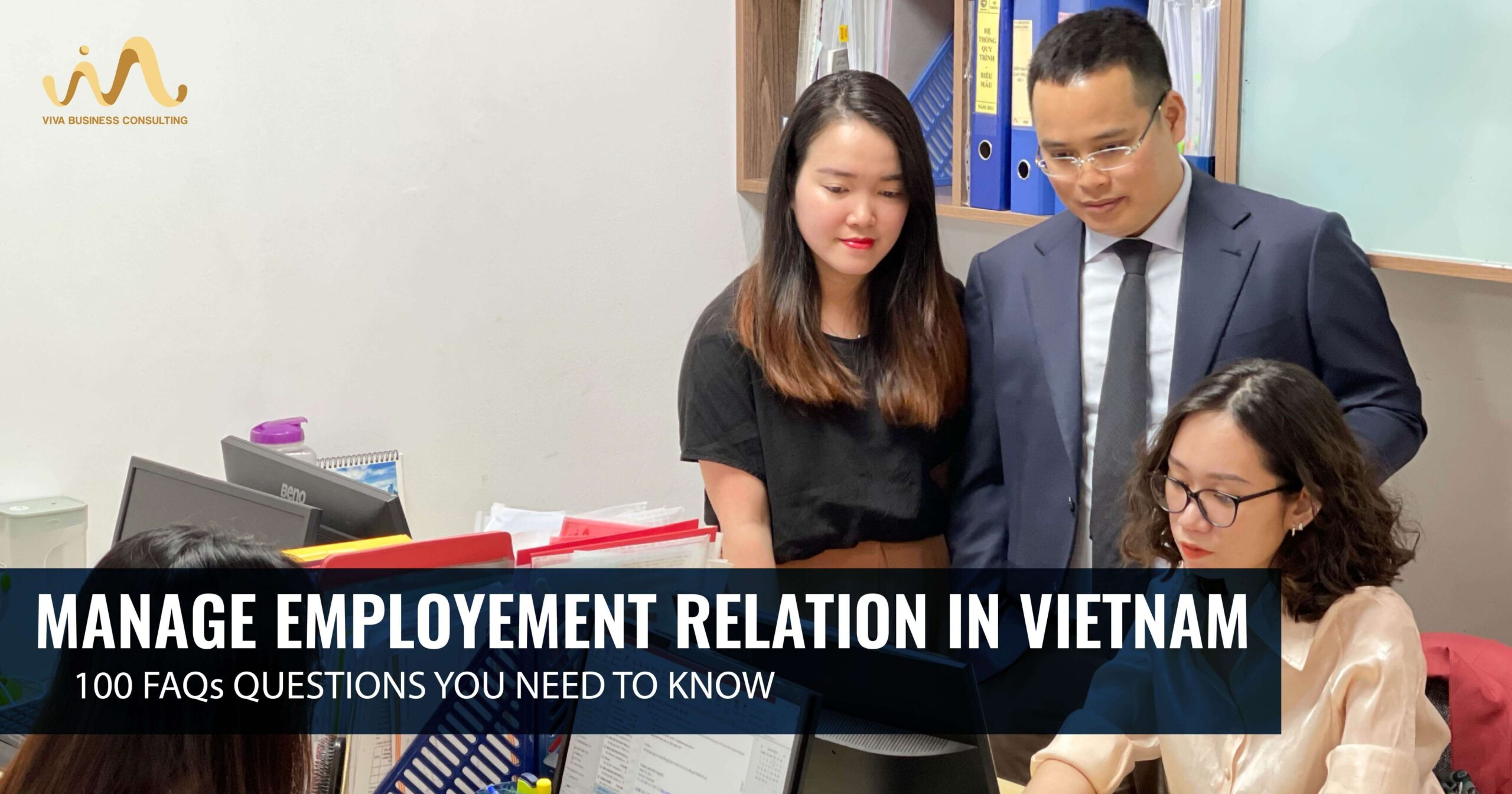 Vietnam Labour Laws - What you need to know | VIVA BCS