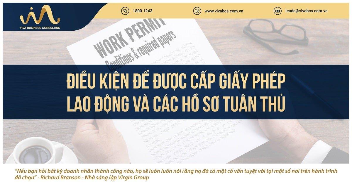 Giấy phép lao động: Điều kiện cấp & hồ sơ tuân thủ
