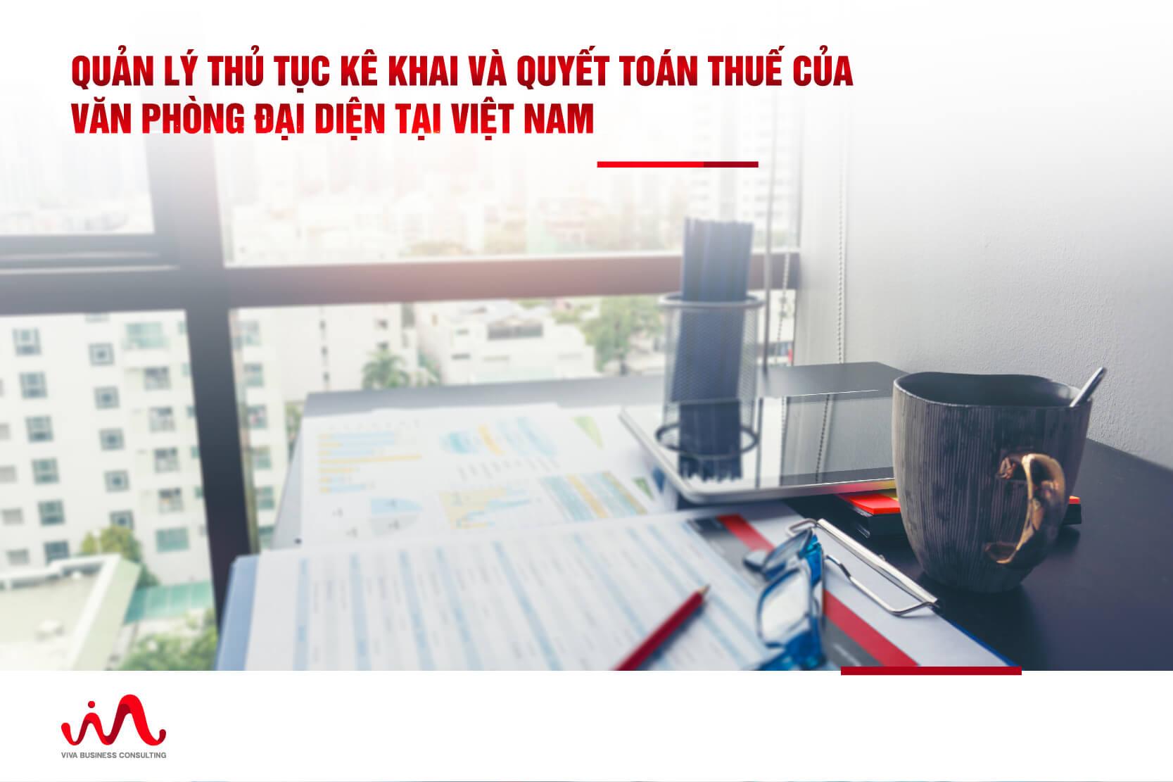 Thuế của văn phòng đại diện nước ngoài tại Việt Nam