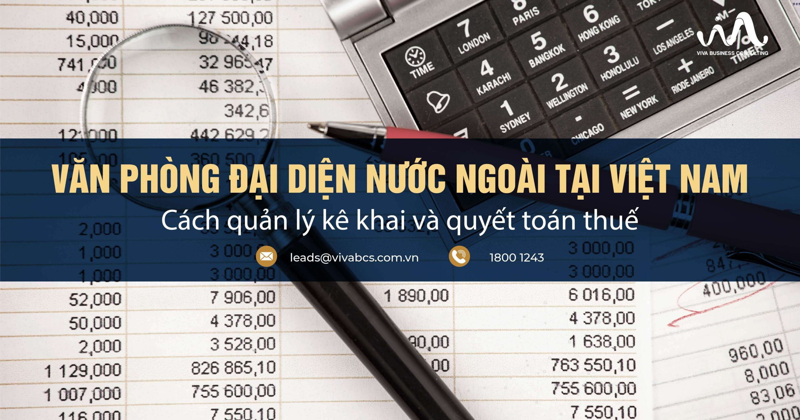 Văn phòng đại diện nước ngoài: quản lý kê khai và quyết toán thuế