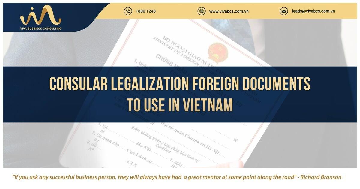 Expats in Vietnam: Consular legalization procedures | VIVA BCS