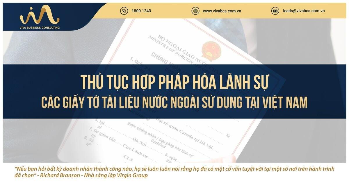 Hợp pháp hóa lãnh sự tài liệu nước ngoài sử dụng tại Việt Nam cho người nước ngoài