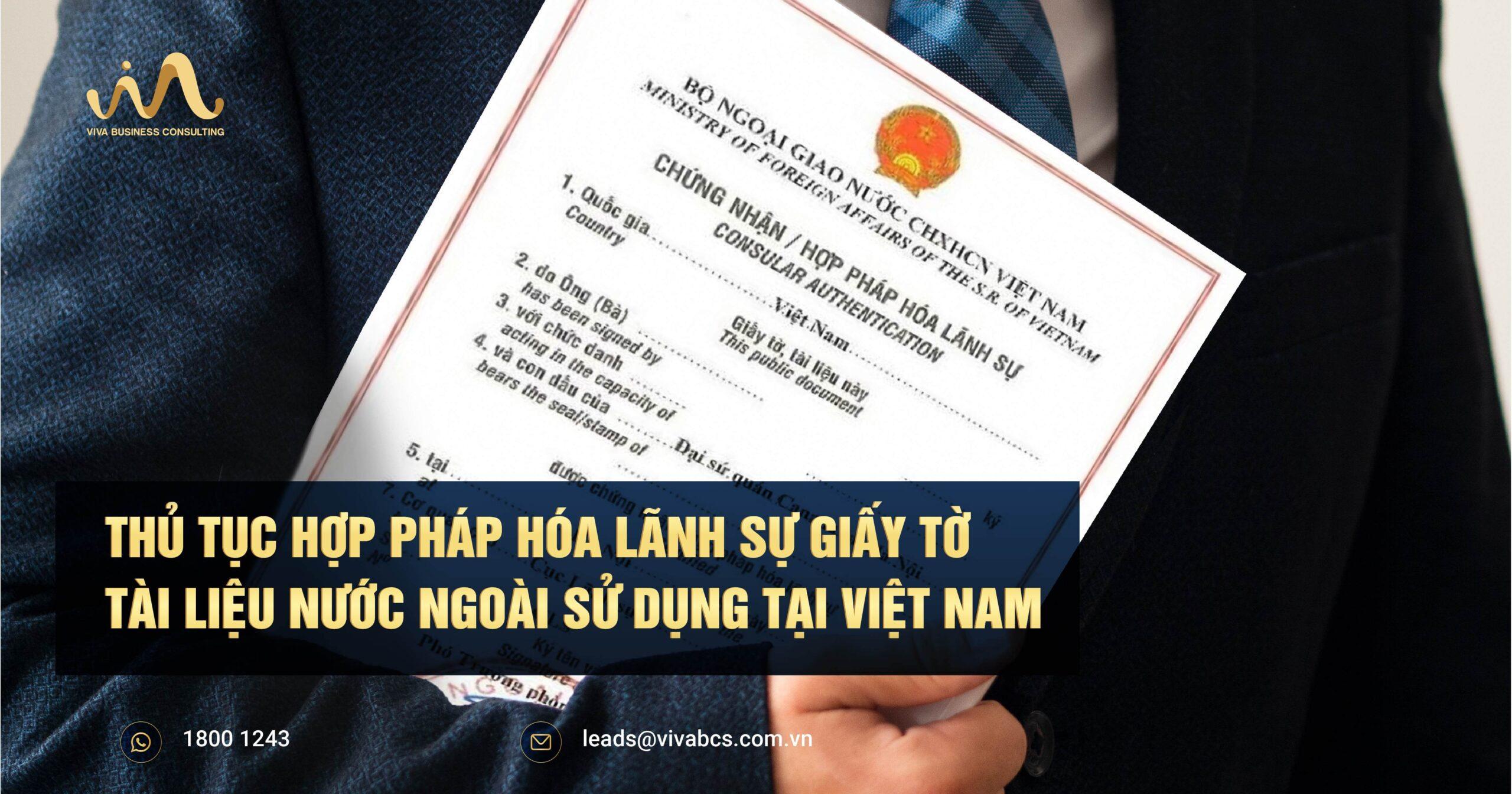 Thủ tục hợp pháp hóa lãnh sự giấy tờ tài liệu nước ngoài