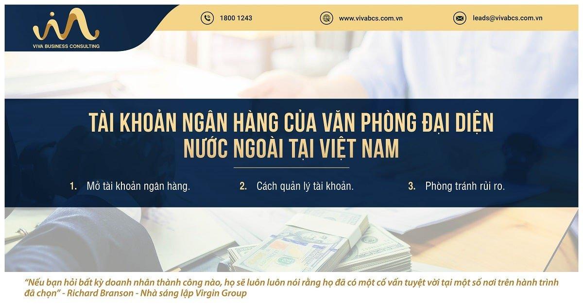 Văn phòng đại diện nước ngoài tại Việt Nam - Qui định về tài khoản ngân hàng