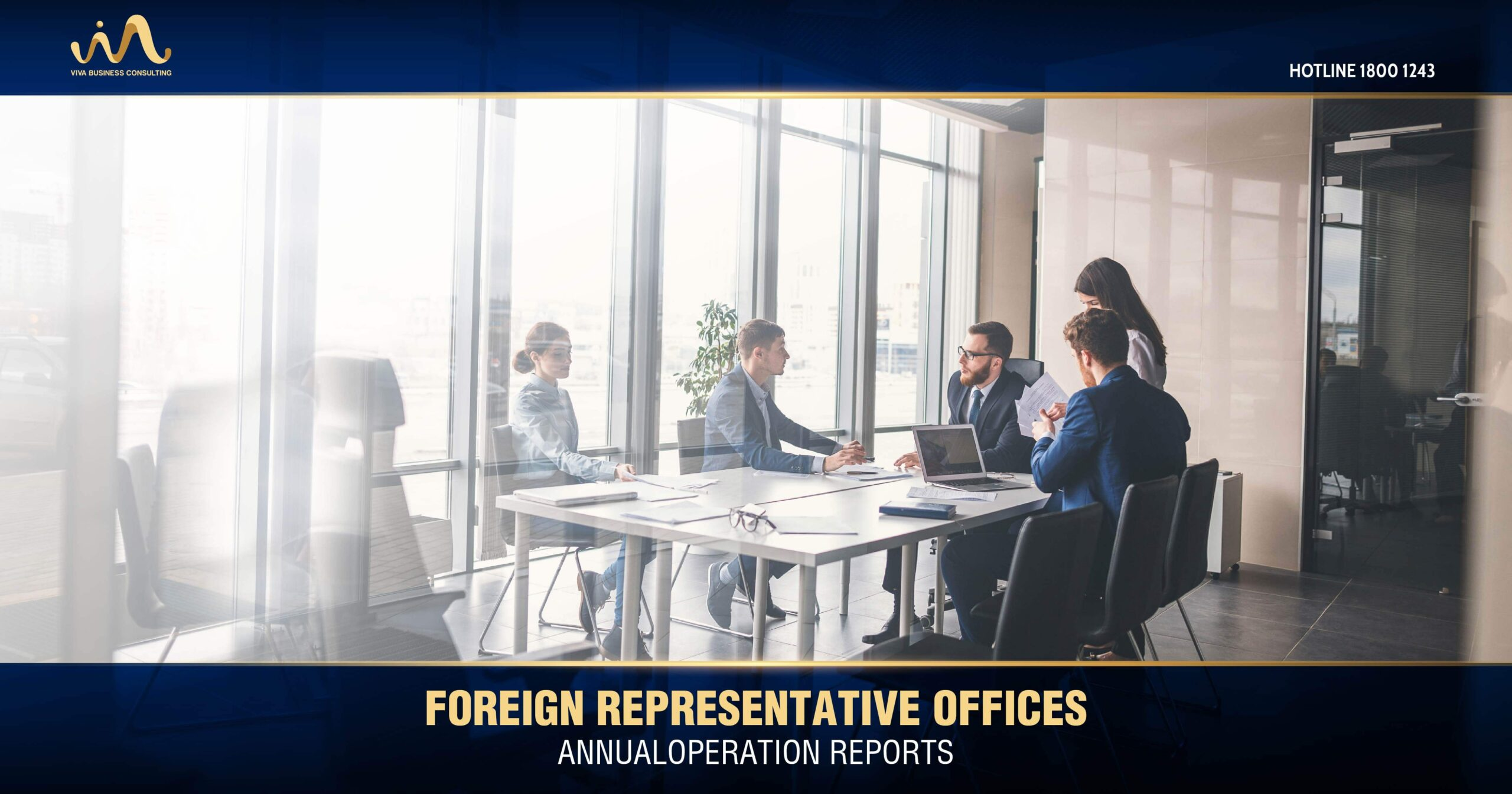 Annual Operation Reports For Foreign Representative Offices