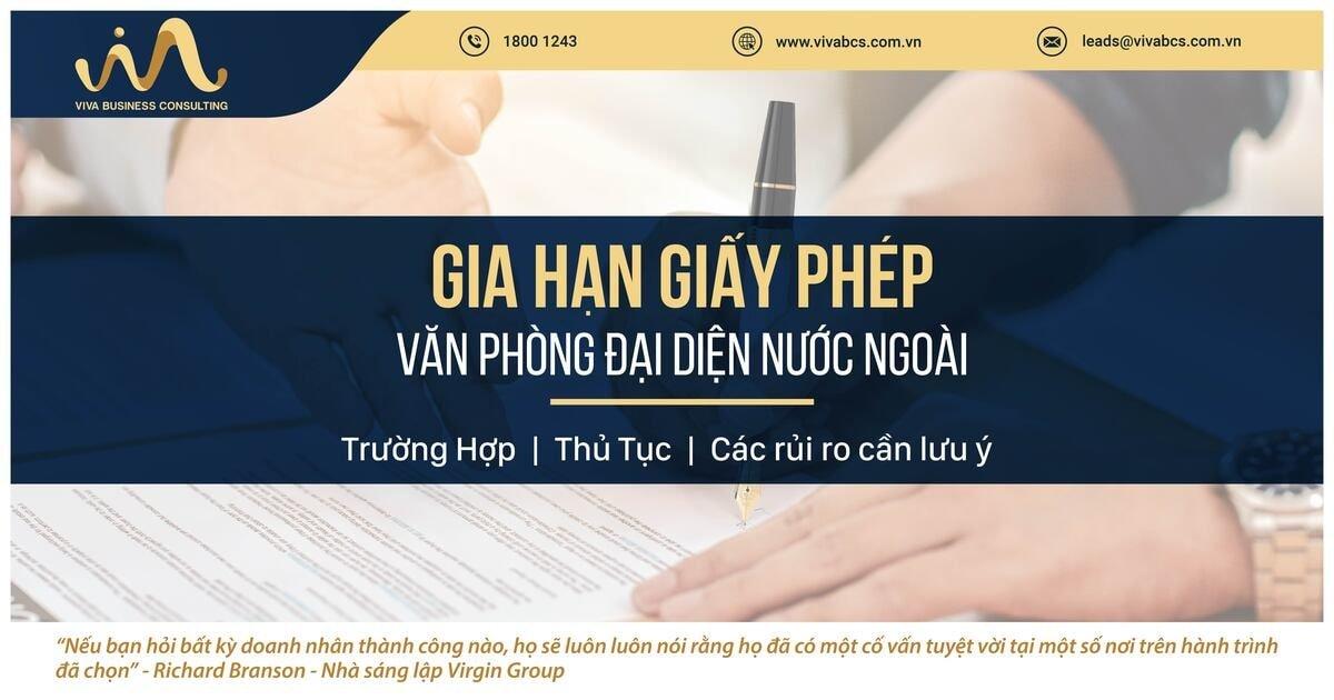 Gia hạn giấy phép văn phòng đại diện nước ngoài tại Việt Nam