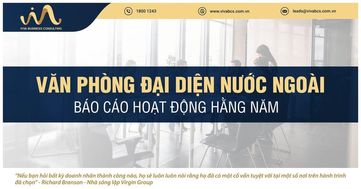 Báo cáo hoạt động hằng năm của văn phòng đại diện nước ngoài tại Việt Nam