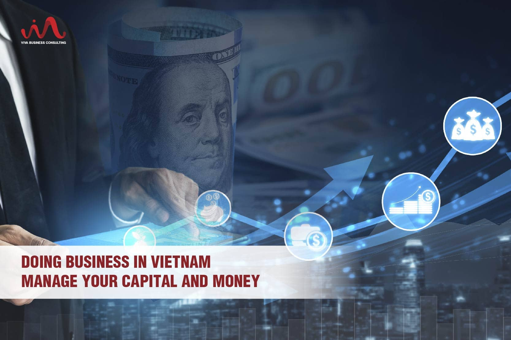 Manage Capital And Money | Doing Business In Vietnam