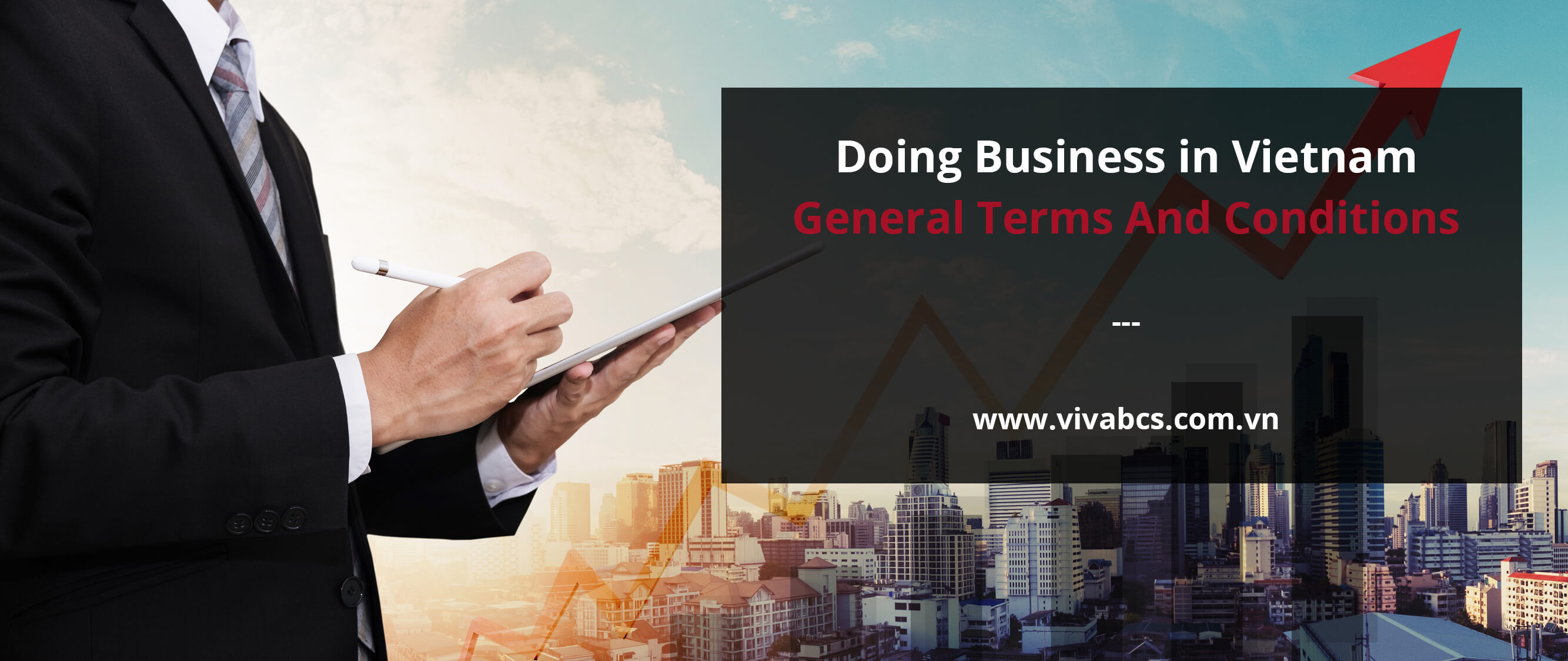 Business Regulations in Vietnam - General Terms And Conditions