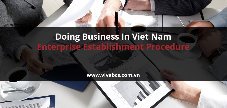 Doing Business in Vietnam - Enterprise establishment procedure