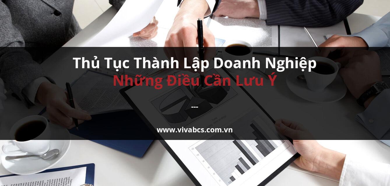 Thành lập doanh nghiệp tại Việt Nam - Những quy định cần lưu ý
