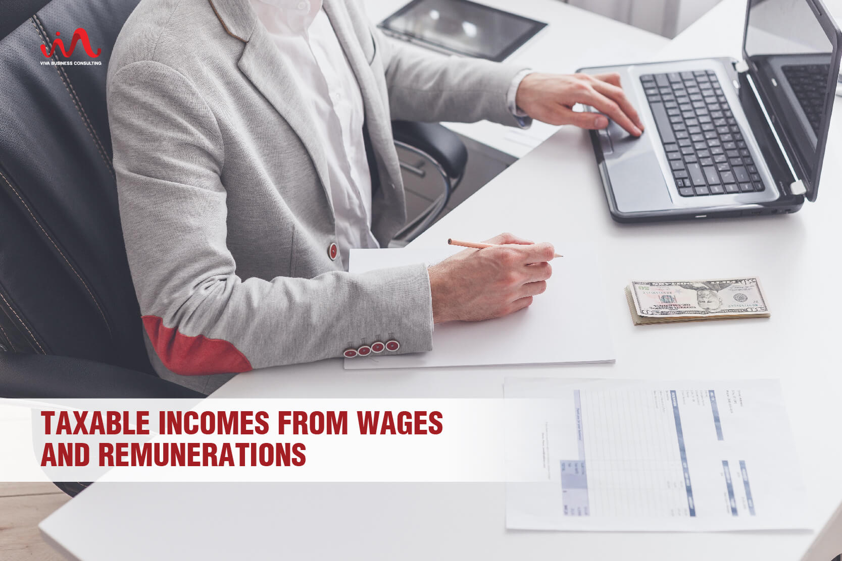 Taxable Incomes - Taxable Incomes From Wages And Remunerations