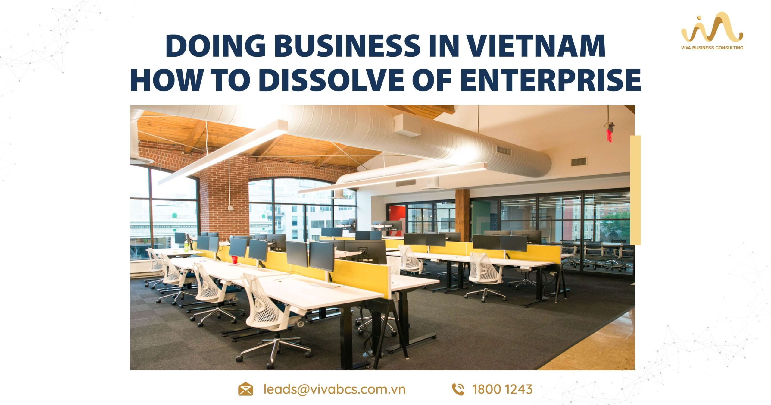Enterprise Dissolution in Vietnam: General Terms And Conditions