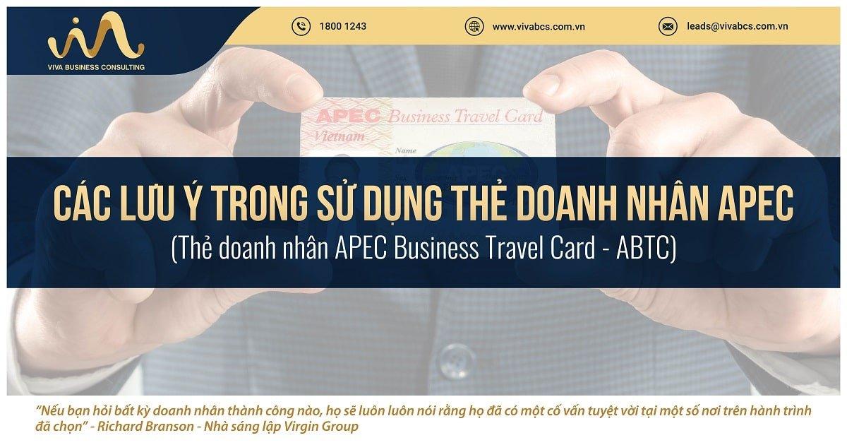 Các lưu ý khi sử dụng thẻ doanh nhân APEC