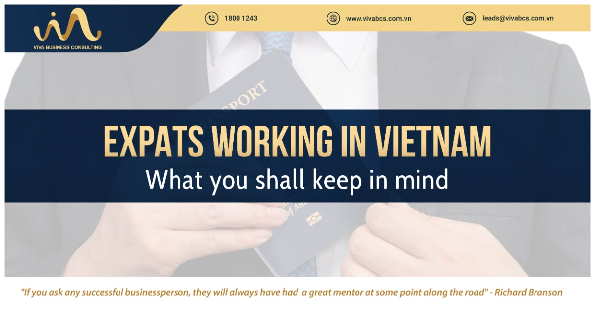 Expats living in Vietnam - The required compliance procedures that you shall keep in mind