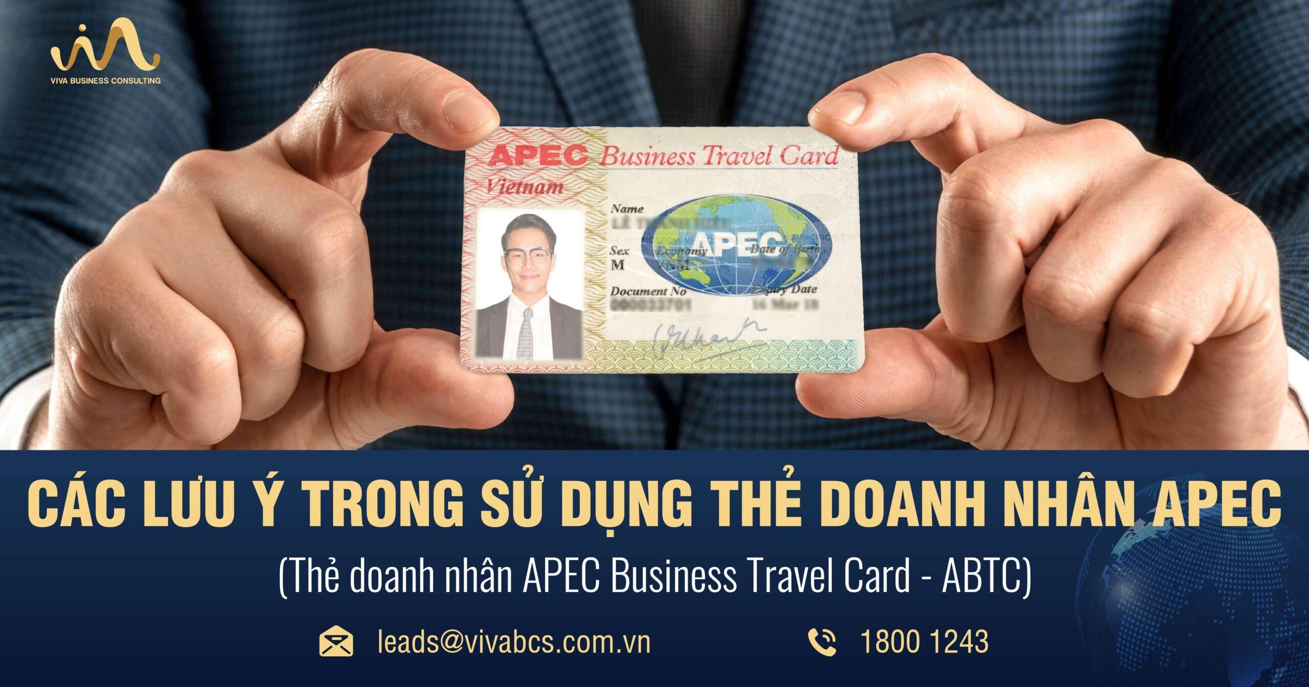 Lưu ý khi sử dụng thẻ doanh nhân APEC