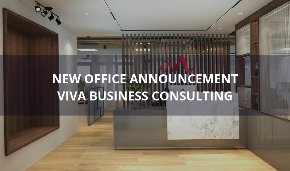 VIVA Business Consulting's new office announcement