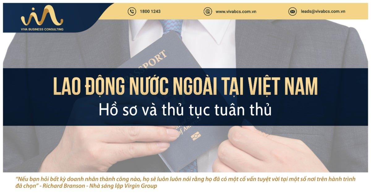 Lao động nước ngoài tại Việt Nam | Hồ sơ & thủ tục