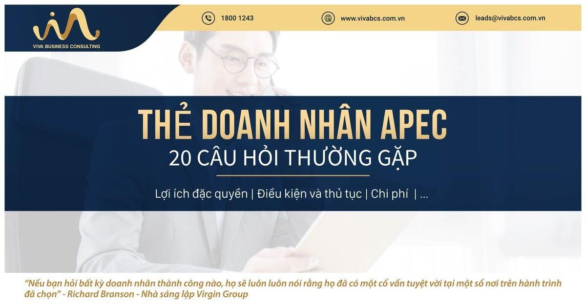 Thẻ doanh nhân APEC- 20 câu hỏi thường gặp