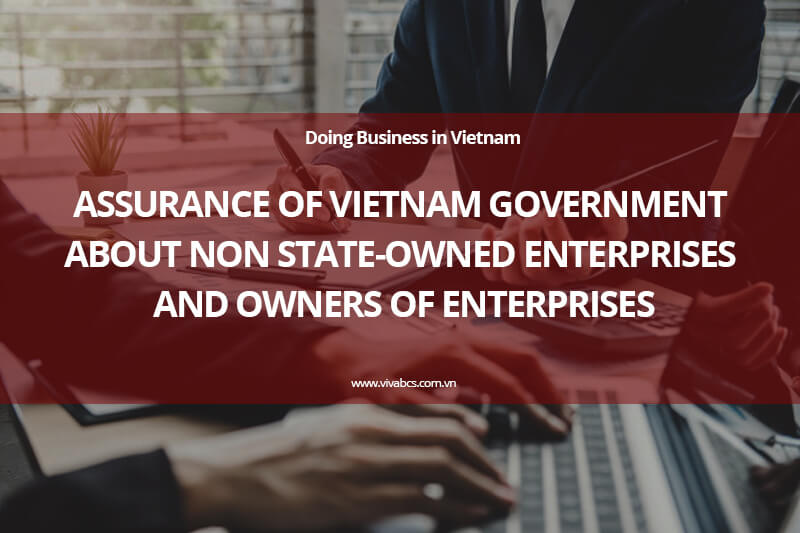 Doing business in Vietnam - Assurance of Vietnam Government