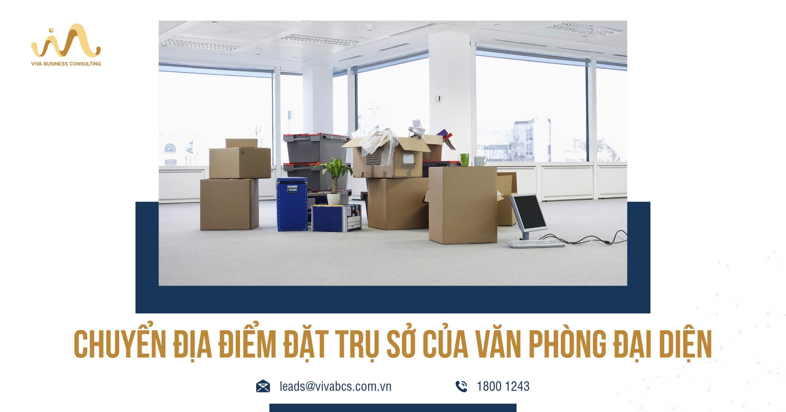 Chuyển địa điểm đặt trụ sở văn phòng đại diện nước ngoài tại Việt Nam