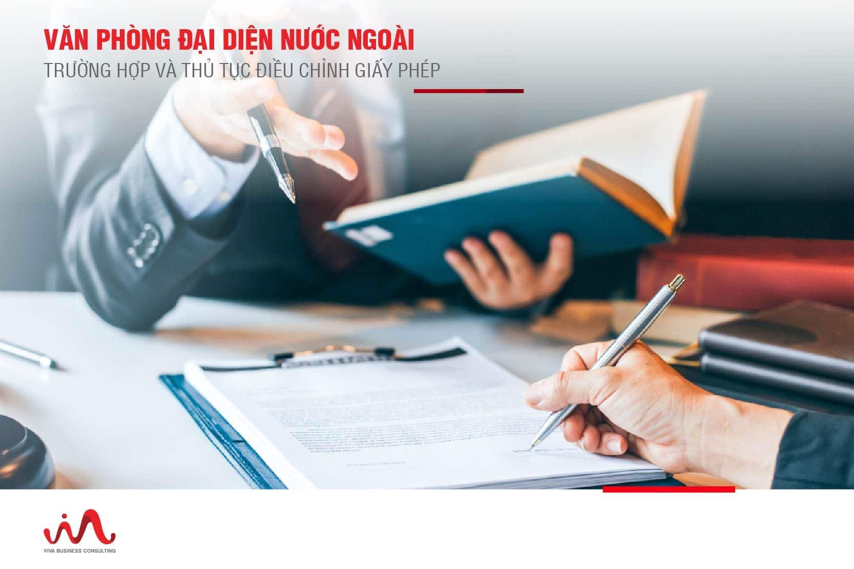 Điều chỉnh giấy phép cho văn phòng đại diện nước ngoài tại Việt Nam