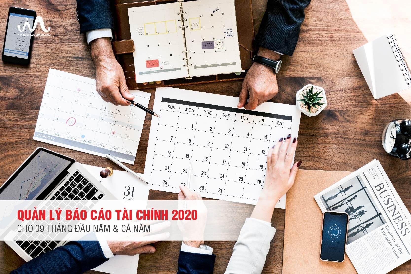 Quản Lý Báo Cáo Tài Chính 2020 Cho 09 Tháng Đầu Năm & Cả Năm