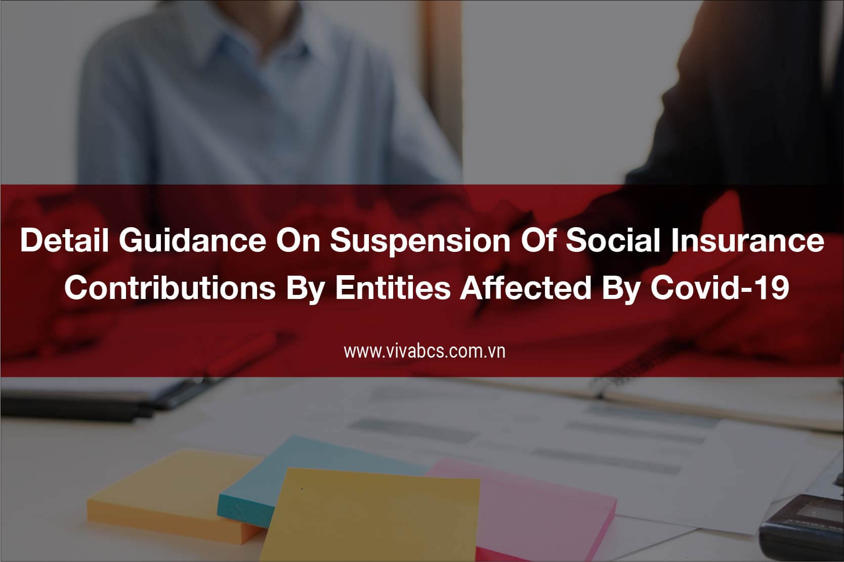 Detail guidance on suspension of social insurance
