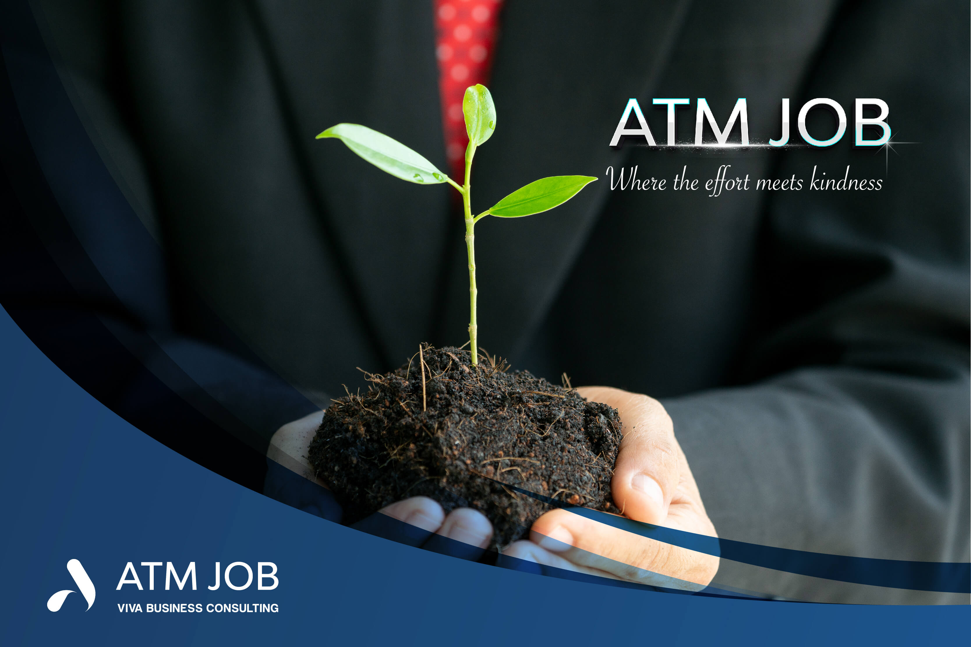"ATM JOB ""Where The Effort Meets Kindness"""
