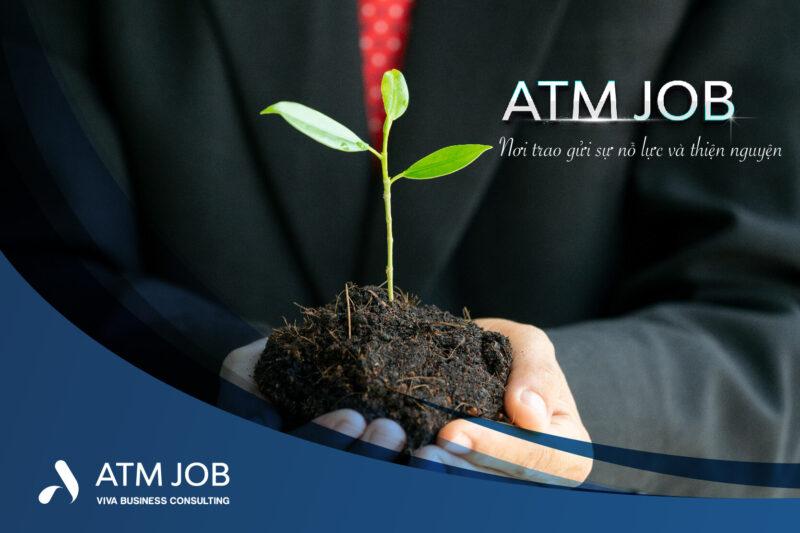 ATM Job - Nơi vươn lên và trao gửi thiện nguyện