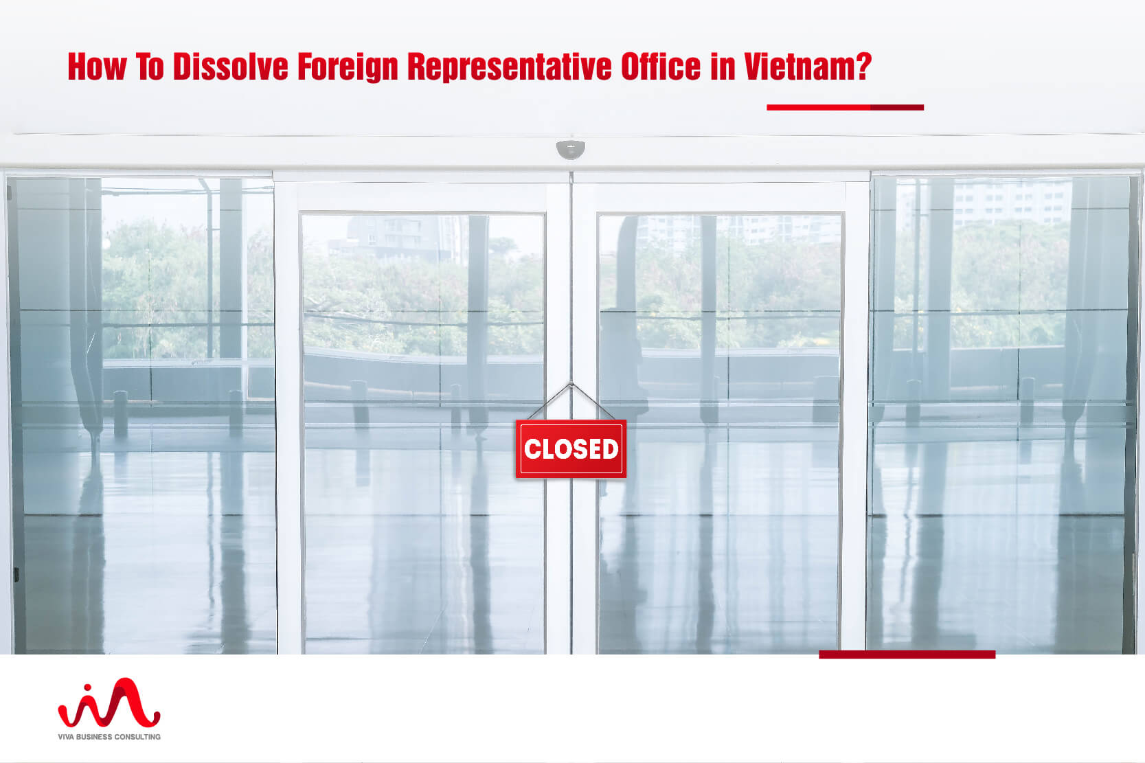 Dissolve Foreign Representative Office in Vietnam