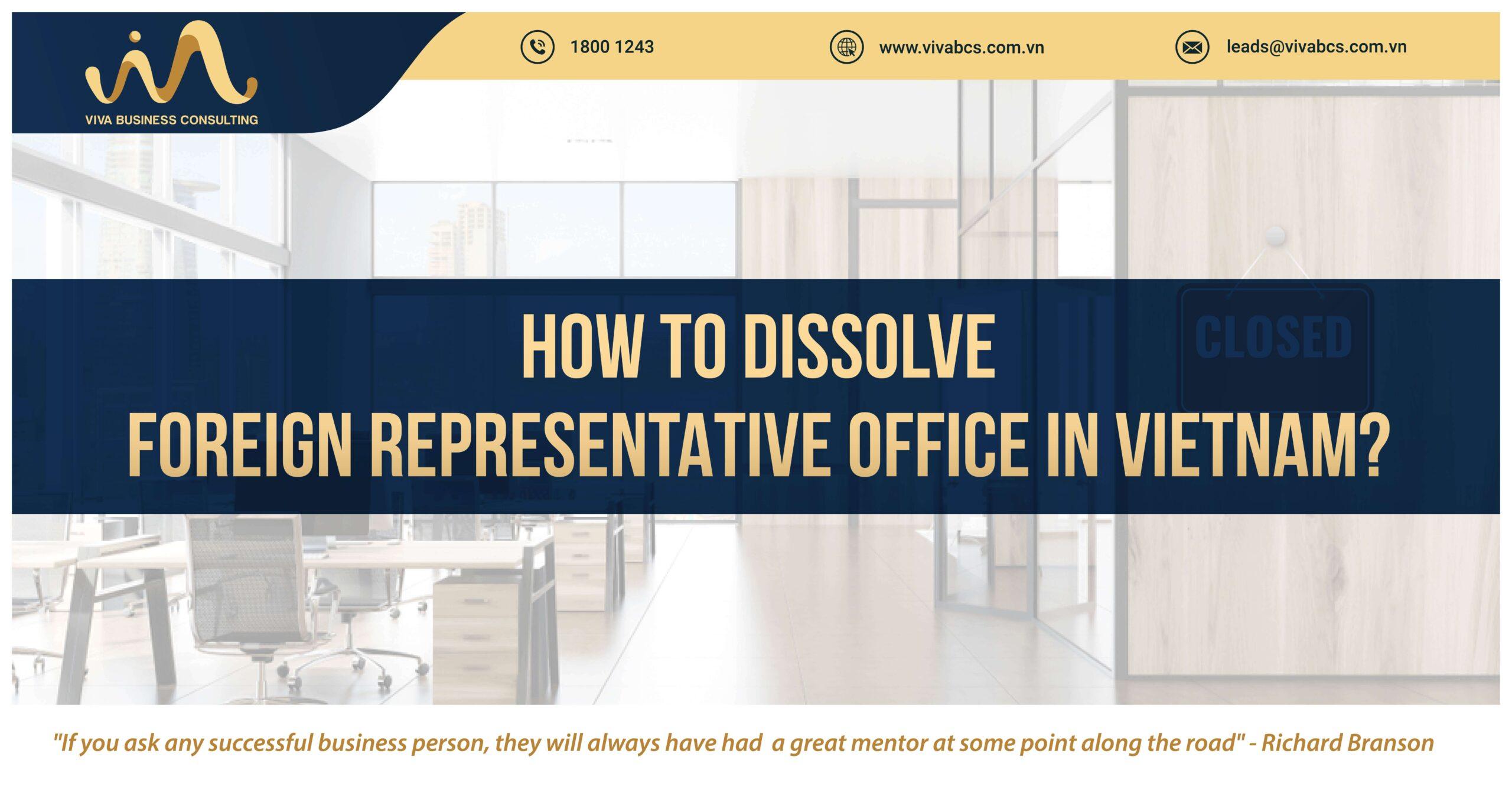 Dissolve Foreign Representative Office