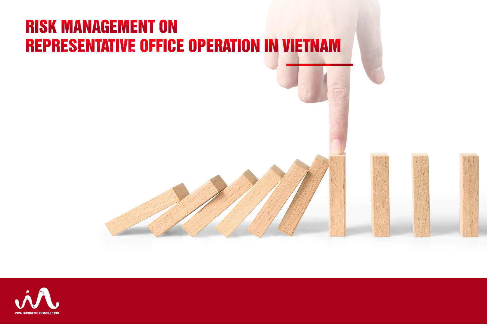 Risk Management on Representative Office Operation in Vietnam