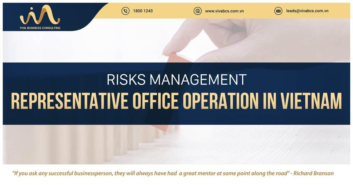 Risk management of representative office in Vietnam