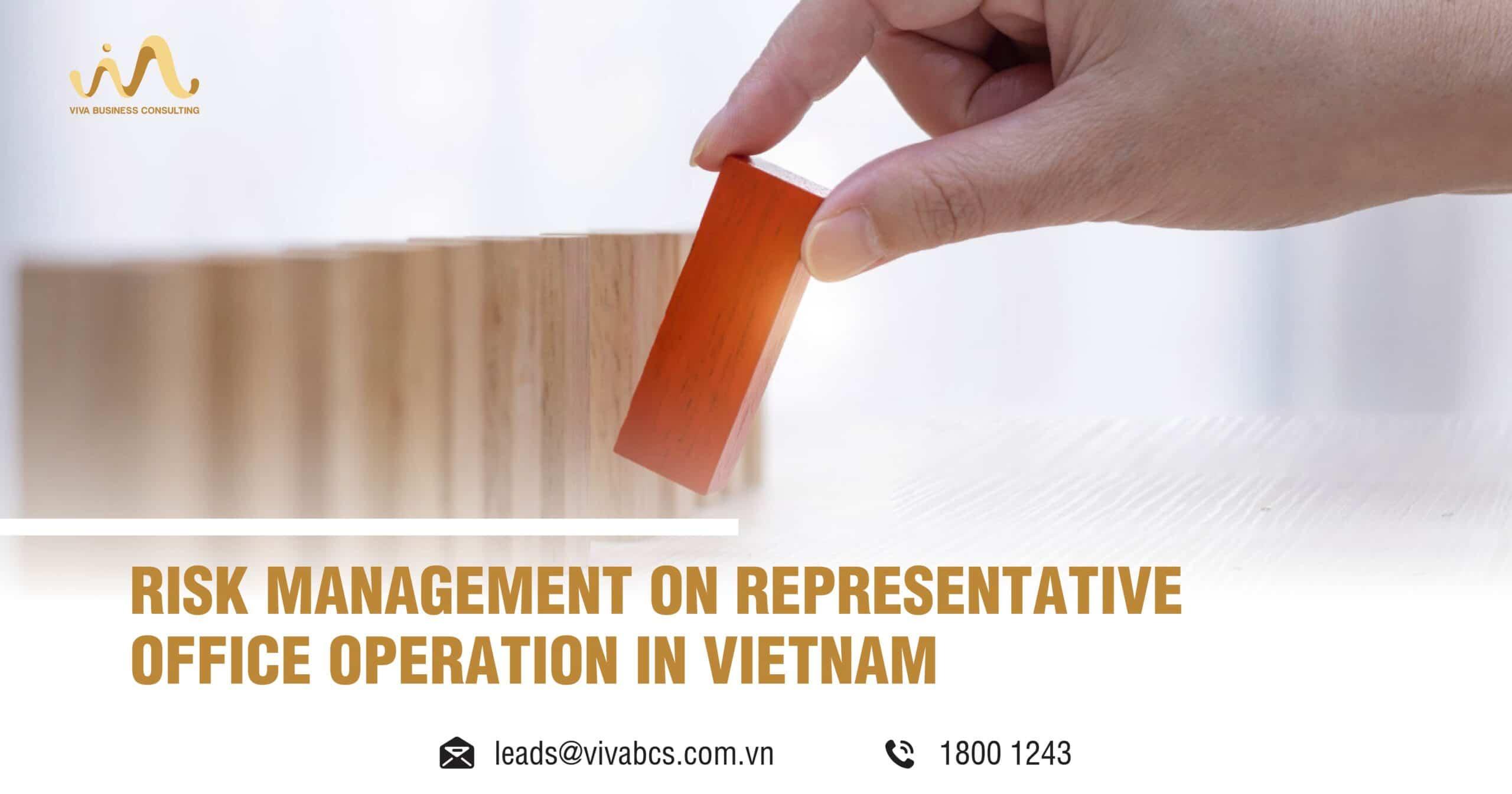 Risk management on representative office in Vietnam