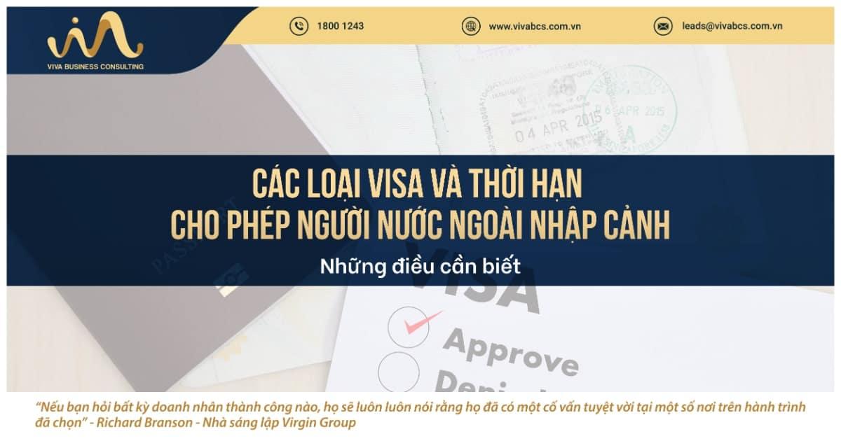 Phân biệt các loại visa và thời hạn cho phép tại Việt Nam