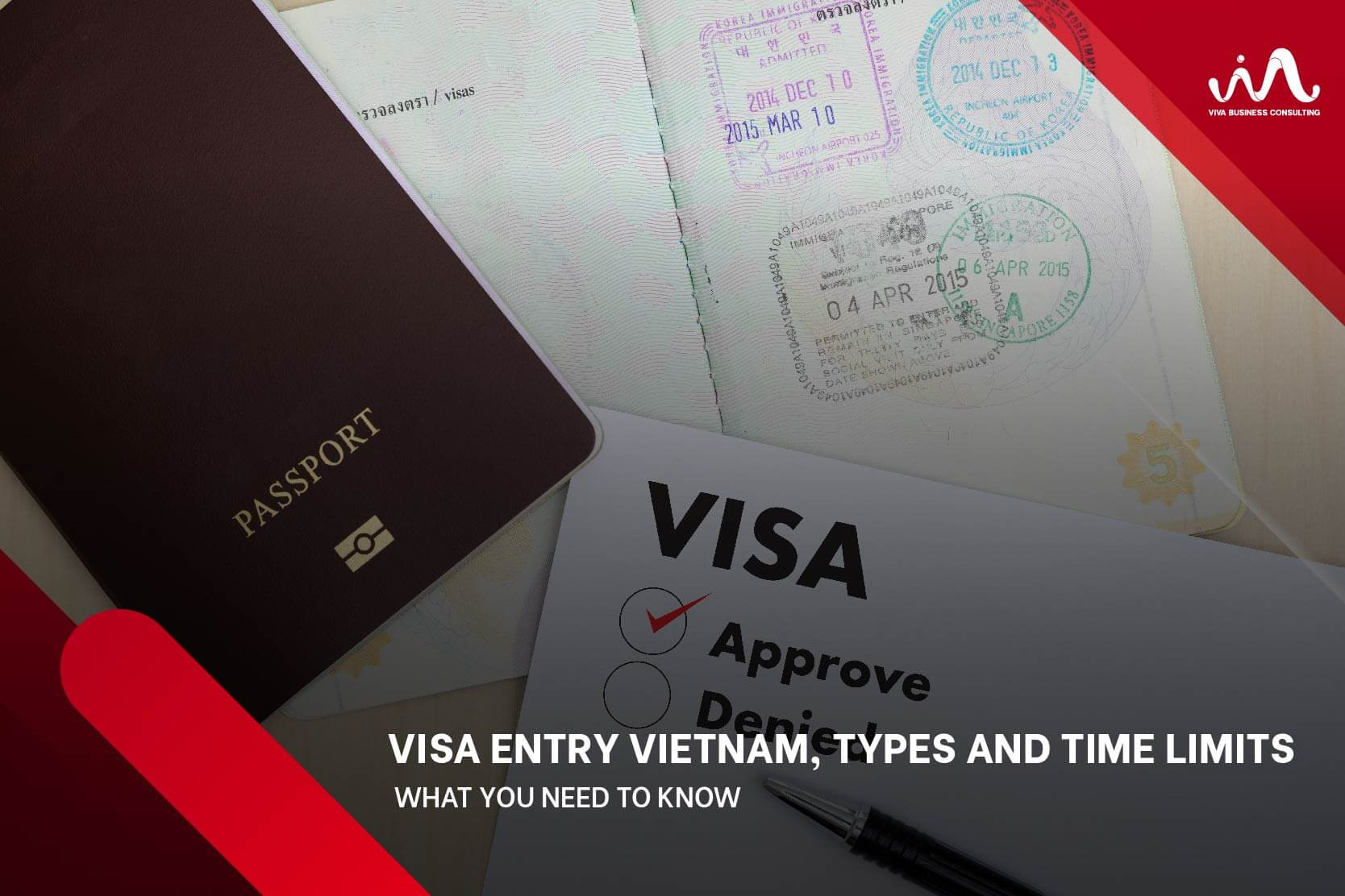 Visa And Time Limits To A Foreigner To Grant Entry Into Vietnam - What You Need To Know