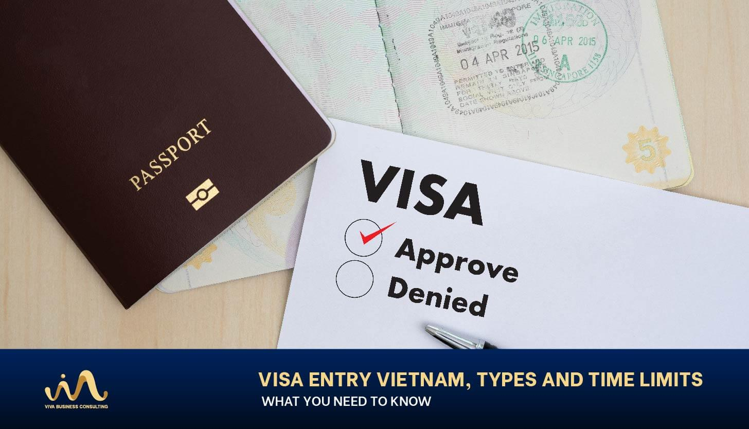 VISA ENTRY VIETNAM, TYPES and TIME LIMITS – WHAT YOU NEED TO KNOW