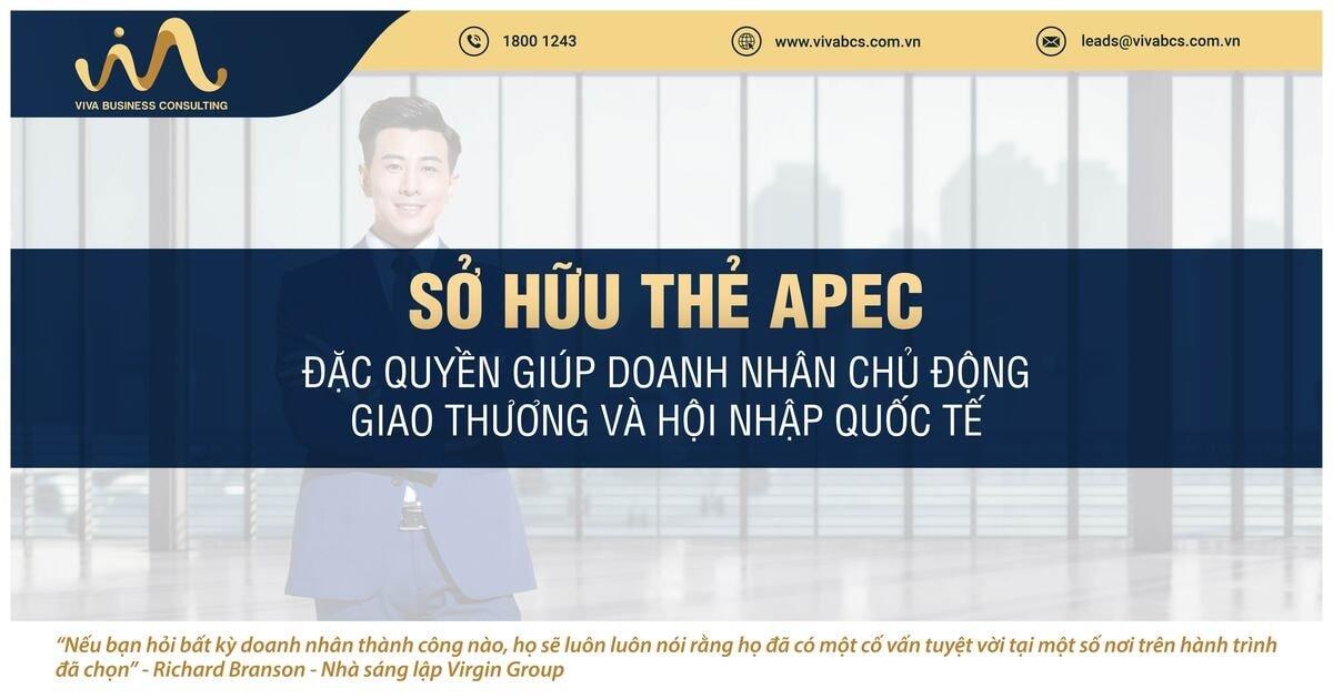 Sở hữu thẻ APEC và các đặc quyền doanh nhân chủ động giao thương và hội nhập quốc tế