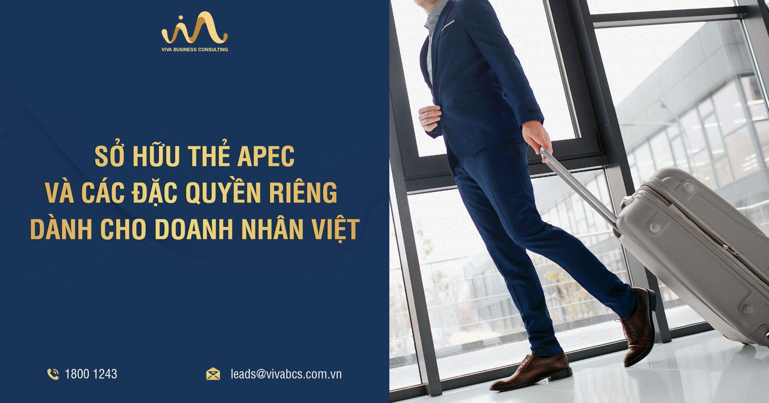 Sở hữu thẻ APEC và các đặc quyền riêng dành cho doanh nhân Việt