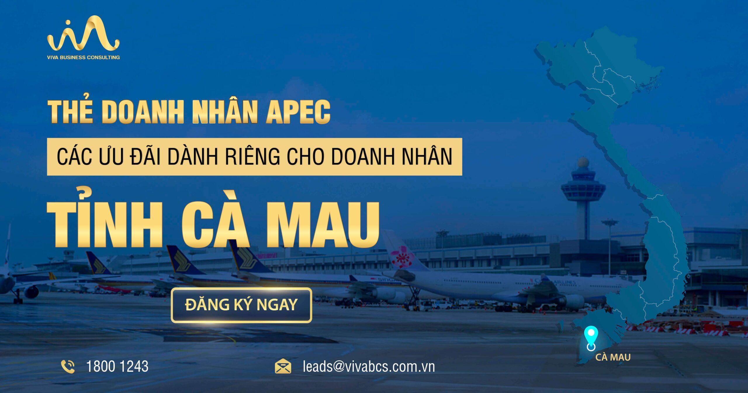 Chương trình thẻ APEC dành riêng cho doanh nhân Cà Mau