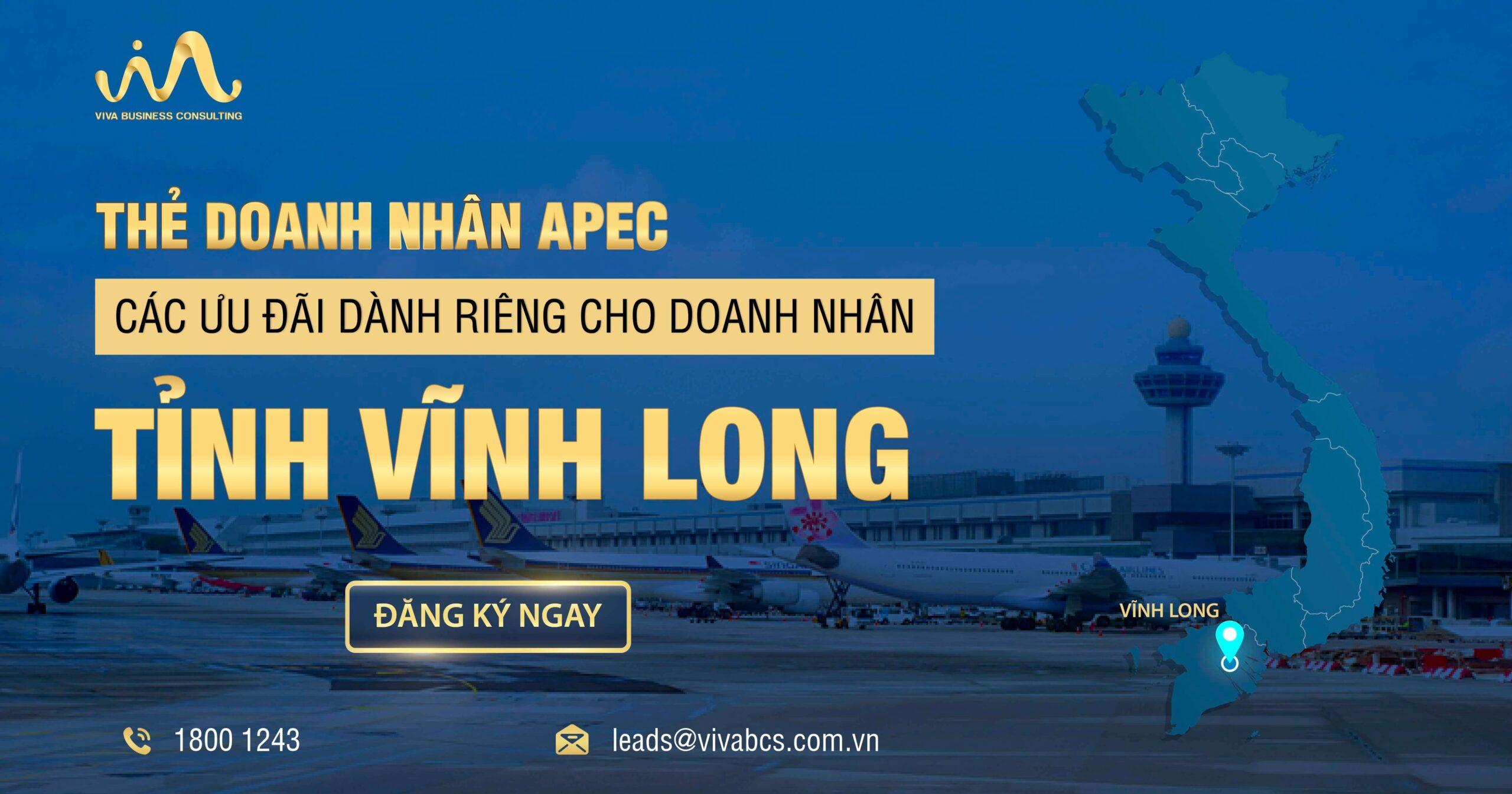 Chương trình thẻ APEC dành riêng cho doanh nhân Vĩnh Long