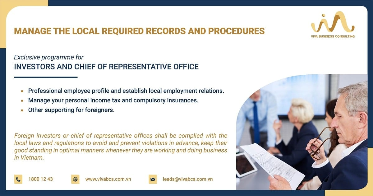 Exclusive program - investors and chief of representative office - manage the local required records and procedures