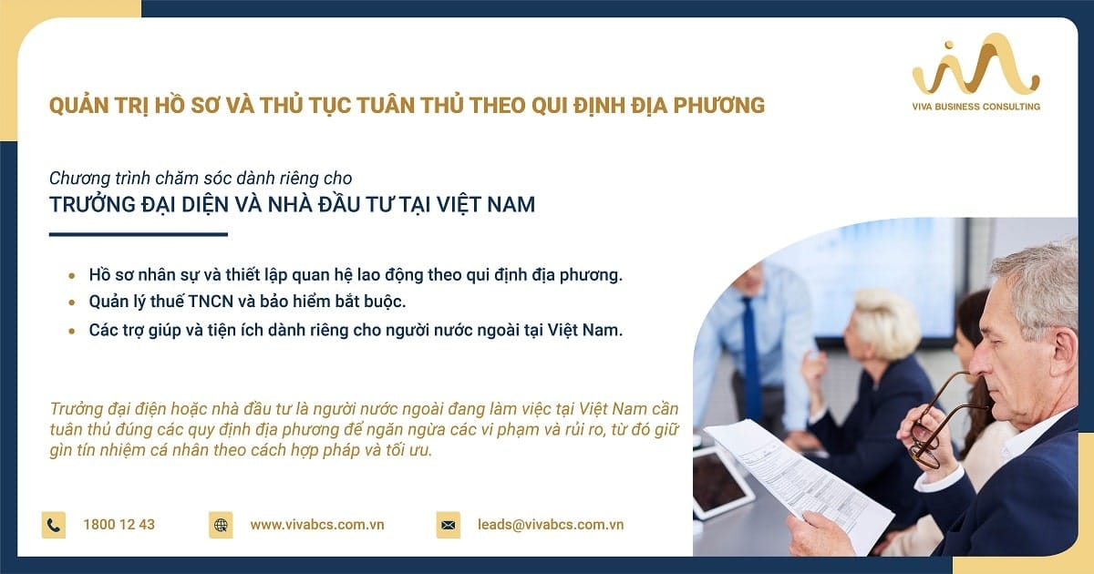 Chương trình chăm sóc dành riêng cho trưởng đạI diện và nhà đầu tư tạI Việt Nam - quản trị hồ sơ và thủ tục tuân thủ theo qui định địa phương