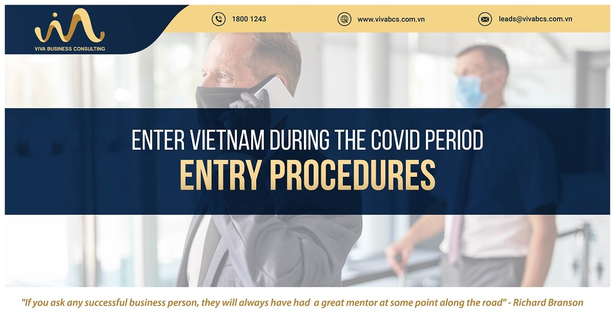 ENTER VIETNAM DURING THE COVID PERIOD - ENTRY PROCEDURES