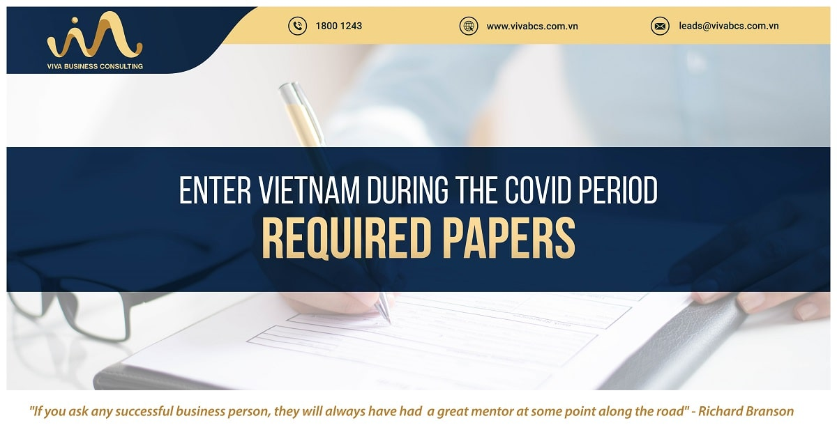ENTER VIETNAM DURING THE COVID PERIOD - REQUIRED PAPERS