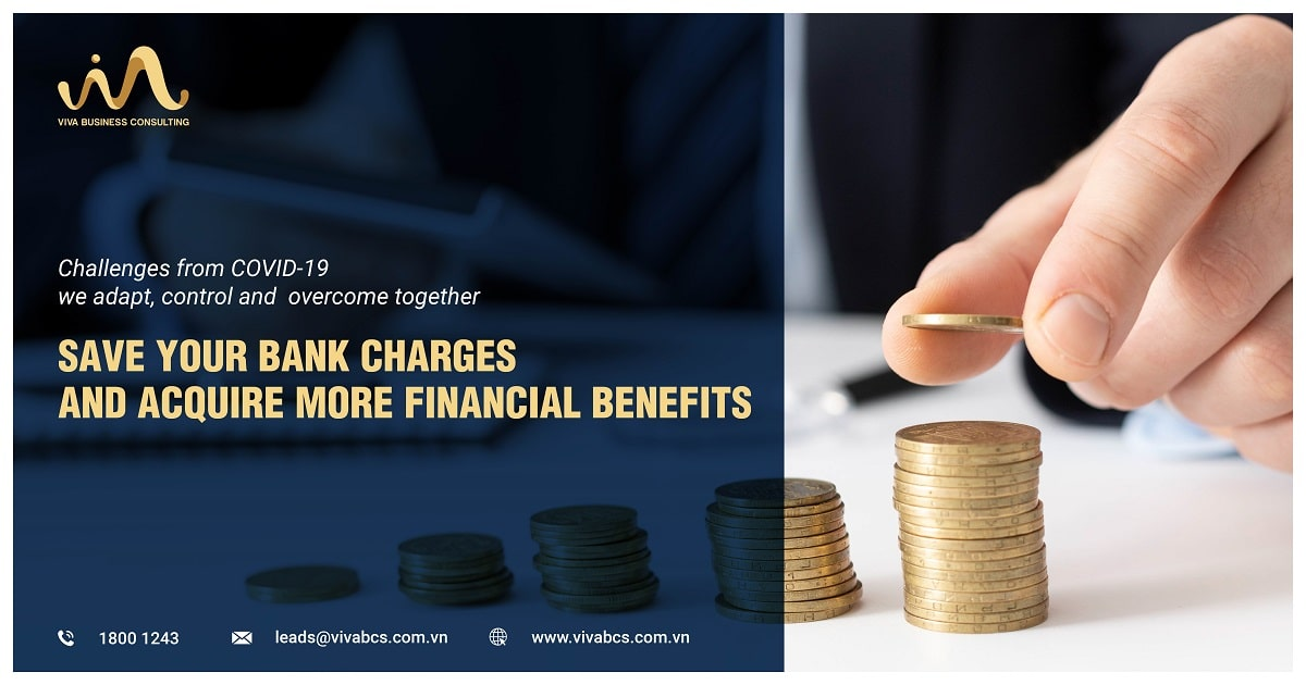 SAVE YOUR BANK CHARGES AND ACQUIRE MORE FINANCIAL BENEFITS