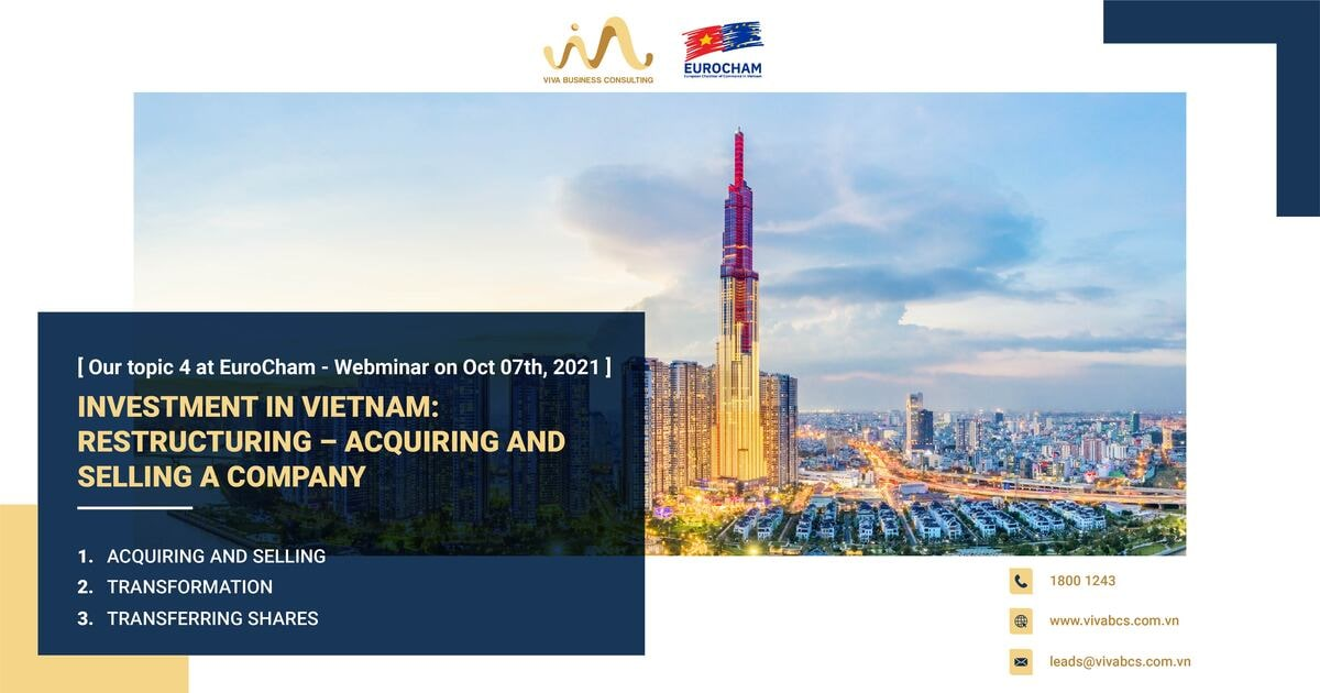 Investment in Vietnam: Restructuring - Acquiring and Selling a company
